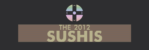 The 2012 Sushis