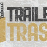 GamerSushi Presents: Trailer Trash