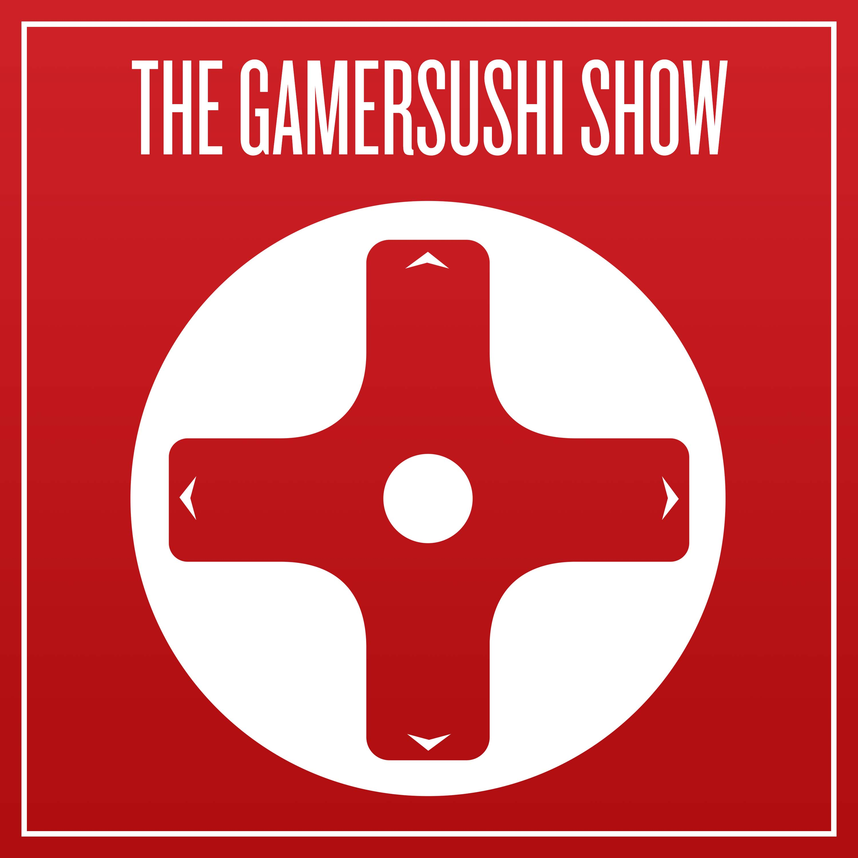 The GamerSushi Show